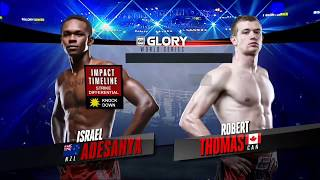 GLORY 34 Denver: Israel Adesanya vs.  Robert Thomas (Tournament Semi-Finals)