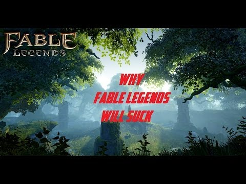 Why Fable Legends Will Suck