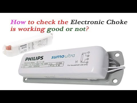 how to check tubelight Electronic choke is working good or not!