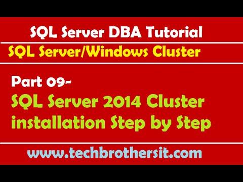 SQL Server DBA Tutorial 09- SQL Server 2014 Cluster installation