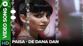 Paisa Remix (Song Trailer) - De Dana Dan