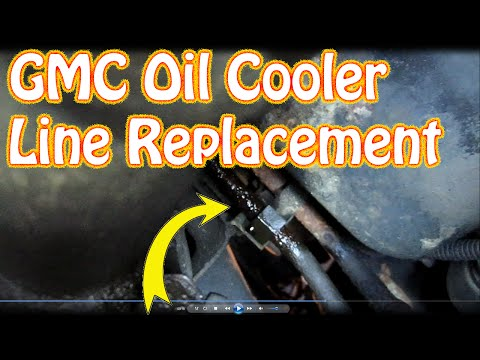 DIY How To Replace GMC \ Chevy Oil Cooler Lines & Quick Connect Fittings