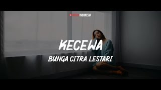 Bunga Citra Lestari Kecewa Lyrics Video