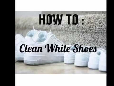 How to Clean White Shoes Tutorial