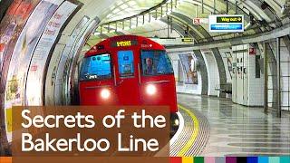 Secrets of the Bakerloo Line