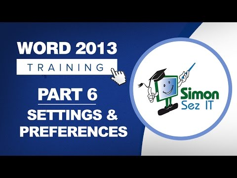Word 2013 for Beginners Part 6: Setting Preferences and Options in Word 2013
