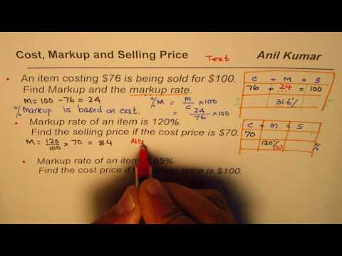 Examples to Find Markup Rate Cost and Selling Price