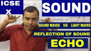 SOUND 01: ECHO & Numericals : CLASS X : ICSE / CBSE   : Application ECHO : SONAR  HINDI & ENGLISH