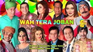 Wah Tera Joban Zafri Khan and Nasir Chinyoti with Khushboo Stage Drama 2019