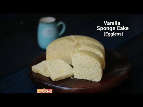Eggless Vanilla sponge cake | Ventuno Home Cooking