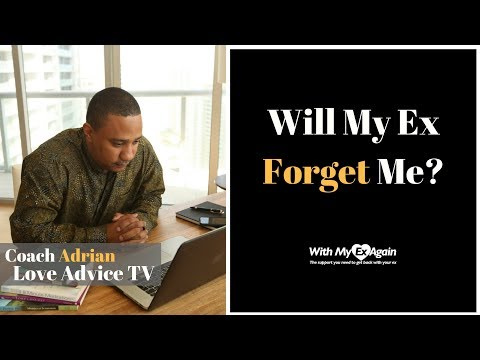 Will My Ex Forget About Me?
