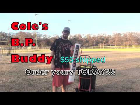 Cole's B.P. Buddy Commercial (Batting Practice will never be the same!)