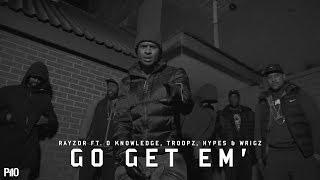 P110 -  Razor Ft. D Knowledge, Troopz, Hypez & Wrigz - Go Get Em [Net Video]