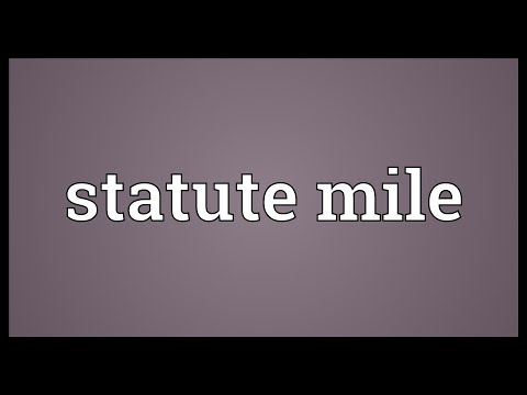 Statute mile Meaning