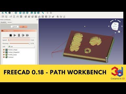 FreeCad 0 18 PATH Workbench and G-code simulation - PakVim