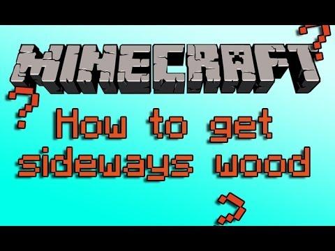 How to get sideways logs in Minecraft Xbox 360 (Glitch)
