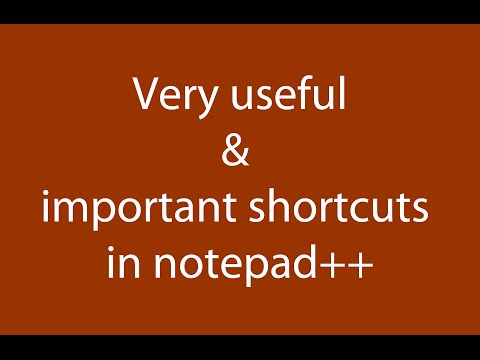 Very helpful and Important shortcuts in Notepad++