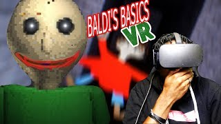 PLAYTIME IS OVER | Baldis Basics in Education and Learning REMASTERED VR