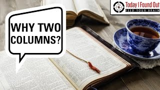 Why are Bibles Printed With the Text in Two Columns Instead of One?