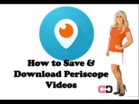How to Download and Save your Periscope Videos