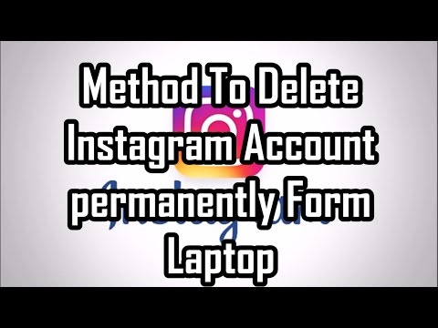 Method To Delete Instagram Account permanently From Laptop