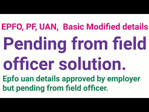 EPFO, pending from field officer, basic detail modified solution.