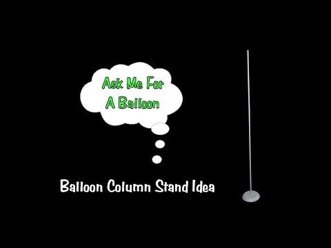 Balloon Column Stand Idea - Tutorial
