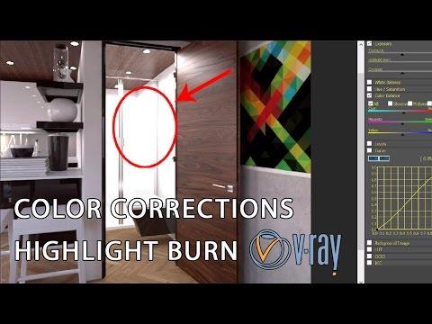 Vray 3.4 | Highlight Burn, [Vray Frame buffer, Color Corrections]