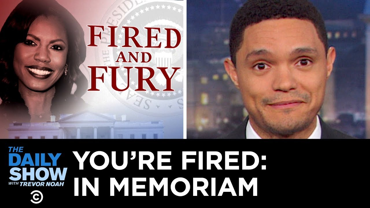You're Fired: In Memoriam Vol. 2   The Daily Show