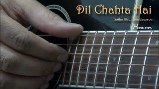 Dil Chahta Hai - Guitar Chords Lesson by Pawan