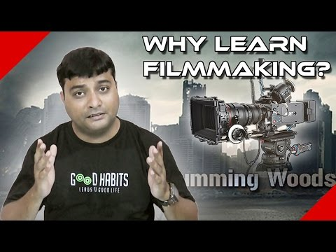 Why Learn FILMMAKING? - For Aspiring Talents from any Field