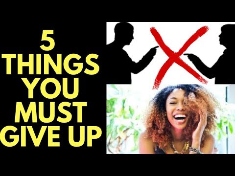 5 Things to Give Up to Feel Happy INSTANTLY