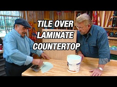 How to Lay Tile Over Laminate Countertop