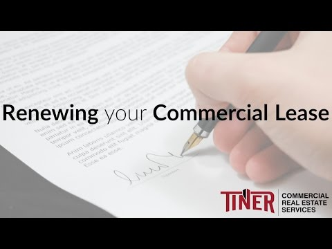 Renewing your Commercial Lease | Commercial Real Estate Advice – Tiner