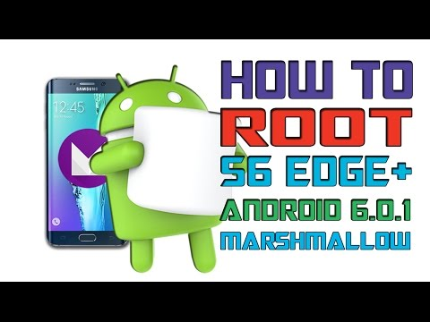 How to Root Galaxy S6 Edge Plus! Android 6 0 1 - PlayTunez