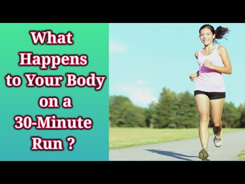 What Happens to Your Body on a 30-Minute Run ? Effects of running everyday