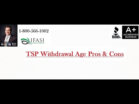 TSP Withdrawal Age - TSP Withdrawal Age Review