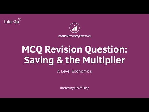 MCQ Revision Question: Savings and the Multiplier