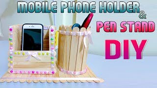 How to make DIY, Mobile phone holder and Pen stand - ice cream sticks - Tutorial