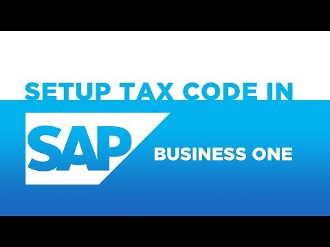How to Setup Tax Code in SAP Business One - Insync