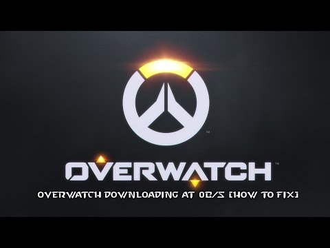 Overwatch Downloading At 0B/s [How to Fix]