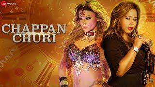 Chappan Churi - Official Music Video   Rakhi Sawant  Manndakini Bora   Javed Hussain