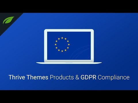 GDPR: How Thrive Themes Products Will Help