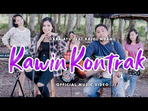 Download Lagu Dara Ayu Kawin Kontrak Ft. Bajol Ndanu Mp3