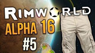 WAS WORN BY A CORPSE ★ Rimworld Alpha 16 (Crashlanded) - #5