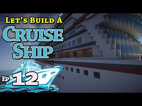 How To Build A Cruise Ship :: Minecraft :: E12 :: Z One N Only