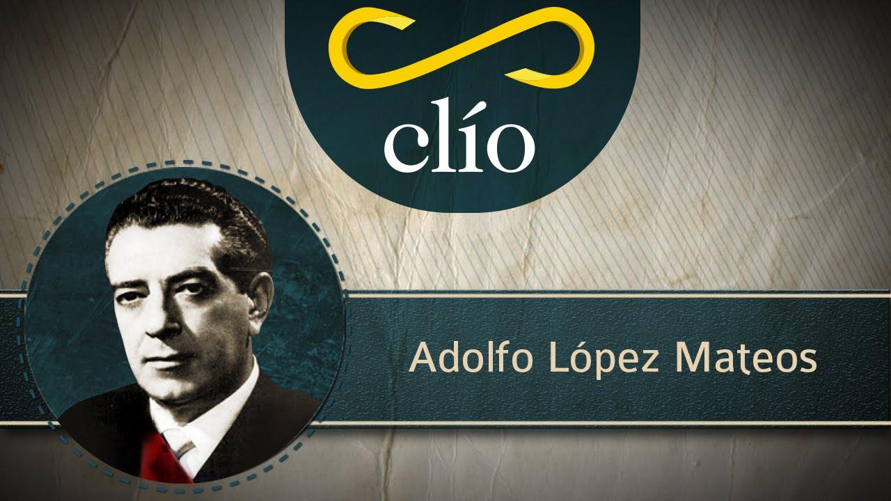 Minibiografía: Adolfo López Mateos