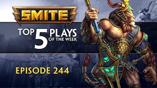 SMITE - Top 5 Plays - Episode 244