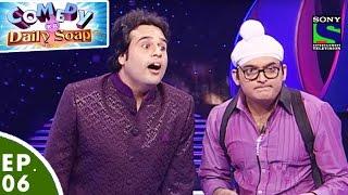 Comedy Ka Daily Soap - Ep 06 - Krushna As Darsheel Safari