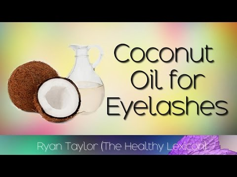Coconut Oil: for Eyelashes